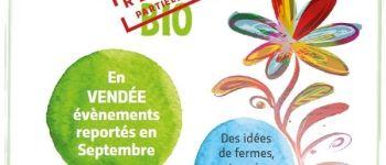 L'autre printemps bio en Vendée : fête de l'agriculture biologique La Roche-sur-Yon