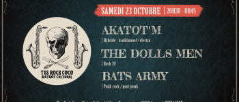 Akatot\M / The Dolls Men / Bats Army en concert au T\es Rock Coco Angers